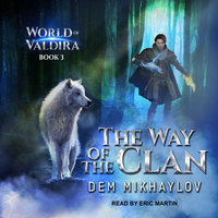 The Way of the Clan 3 - Dem Mikhaylov