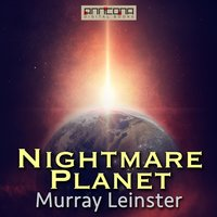 Nightmare Planet - Murray Leinster