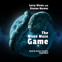 The Moon Maze Game - Larry Niven,Steven Barnes