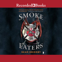 Smoke Eaters - Sean Grigsby