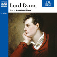 The Great Poets – Lord Byron - Lord Byron
