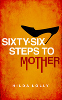 66 Steps to Mother - Hilda Lolly