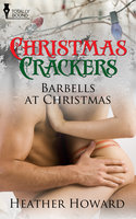 Barbells at Christmas - Heather Howard