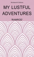 My Lustful Adventures - Ramrod