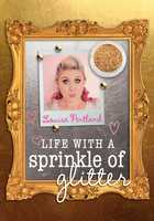 Life with a Sprinkle of Glitter - Louise Pentland
