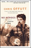No Heroes - Chris Offutt