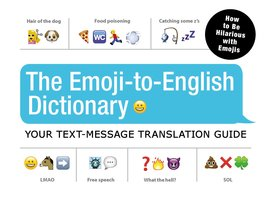 The Emoji-To-English Dictionary - Media Adams