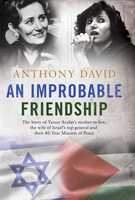 An Improbable Friendship - Anthony David
