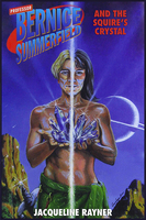 Bernice Summerfield and The Squire's Crystal - Jacqueline Rayner
