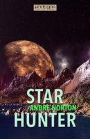 Star Hunter - Andre Norton