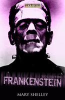 Frankenstein (1831 edition) - Mary Shelley