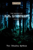 The Works of H.P. Lovecraft Vol. I - The Cthulhu Mythos - H.P. Lovecraft