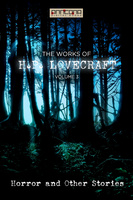 The Works of H.P. Lovecraft Vol. III - Horror & Other Stories - H.P. Lovecraft