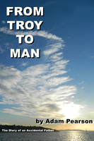 From Troy to Man - Adam Pearson