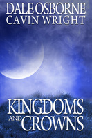Kingdoms and Crowns - Dale Osborne