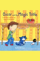 Oscar and the Magic Table - Keith Harvey