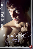 Punish Me Good - Lucy Felthouse
