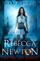 Rebecca Newton and the Last Oracle - Mario Routi