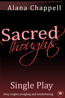 Sacred Thoughts - Single Play - Alana Chappell