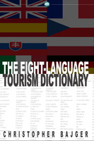 The Eight-Language Tourism Dictionary - Christopher Bajger