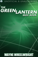The Green Lantern Quiz Book - Wayne Wheelwright