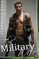 The Military Wife - Lucy Felthouse