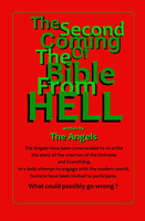 The Second Coming Of The Bible From Hell - The Angels