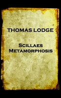 Scillaes Metamorphosis - Thomas Lodge