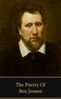 The Poetry of Ben Jonson - Ben Jonson