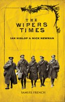 The Wipers Times - Ian Hislop,Nick Newman