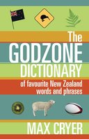 The Godzone Dictionary - Max Cryer