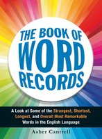 The Book of Word Records - Asher Cantrell