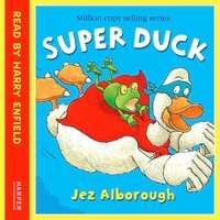 Super Duck - Jez Alborough