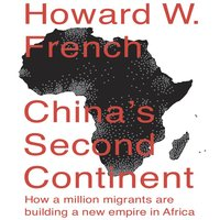 China's Second Continent - Howard W. French
