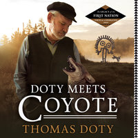 Doty Meets Coyote - Thomas Doty