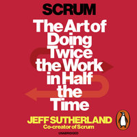 Scrum - Jeff Sutherland