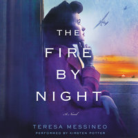 The Fire by Night - Teresa Messineo