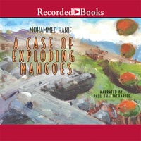 A Case of Exploding Mangoes - Mohammad Hanif