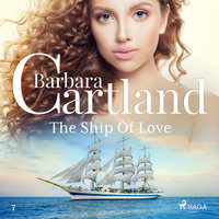 The Ship Of Love - The Pink Collection 7 - Barbara Cartland