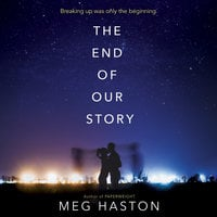 The End of Our Story - Meg Haston