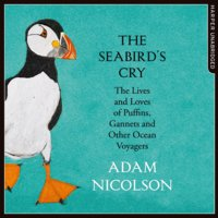 The Seabird's Cry - Adam Nicolson