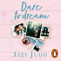 Dare to Dream - Izzy Judd