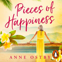 Pieces of Happiness - Anne Ostby