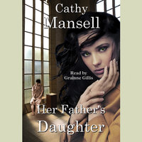 Her Father's Daughter - Cathy Mansell