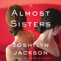 The Almost Sisters - Joshilyn Jackson