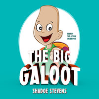 The Big Galoot - Shadoe Stevens