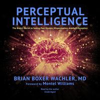 Perceptual Intelligence - Brian Boxer Wachler, MD