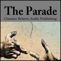 The Parade - Classics Reborn Audio Publishing
