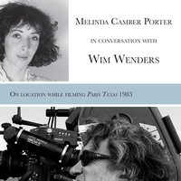 Melinda Camber Porter In Conversation With Wim Wenders - Melinda Camber Porter, Wim Wenders