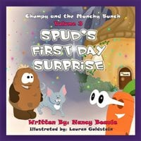 Spud's First Day Surprise - Nancy Beaule